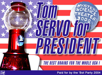Mst3k-tom-servo-president