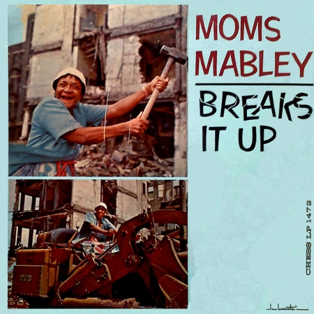 Moms Mabley - Breaks Is Up