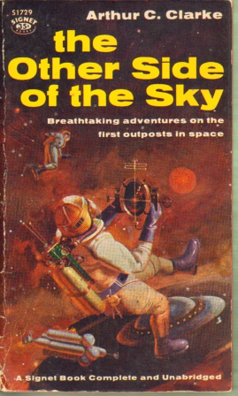 402 Arthur C Clarke The Other Side of the Sky Signet 1959 1
