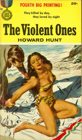 howard-hunt-the-violent-ones