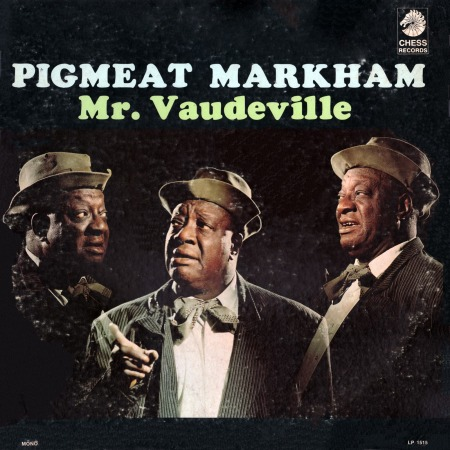 Pigmeat Markham - Mr Vaudeville