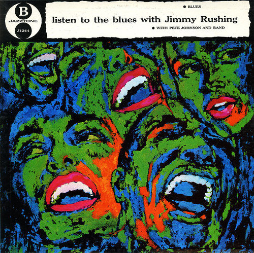 Listen to the Blues with Jimmy Rushing