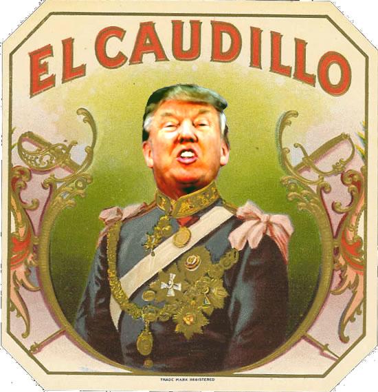el_caudillo_trump