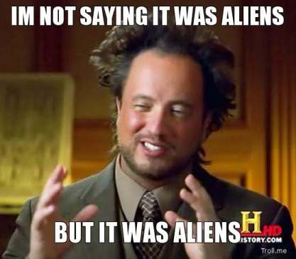 AliensItWas