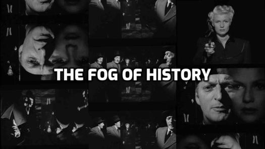Fog Of History